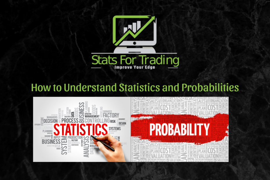 Understand Statistics and Probabilities